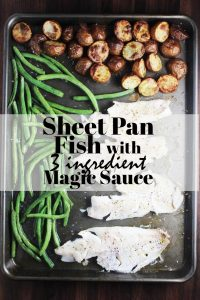 Sheet pan dinner with fish, potatoes and green beans