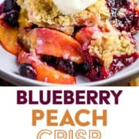 A bowl of blueberry peach crisp with a scoop of vanilla ice cream with steps for making it and text overlay